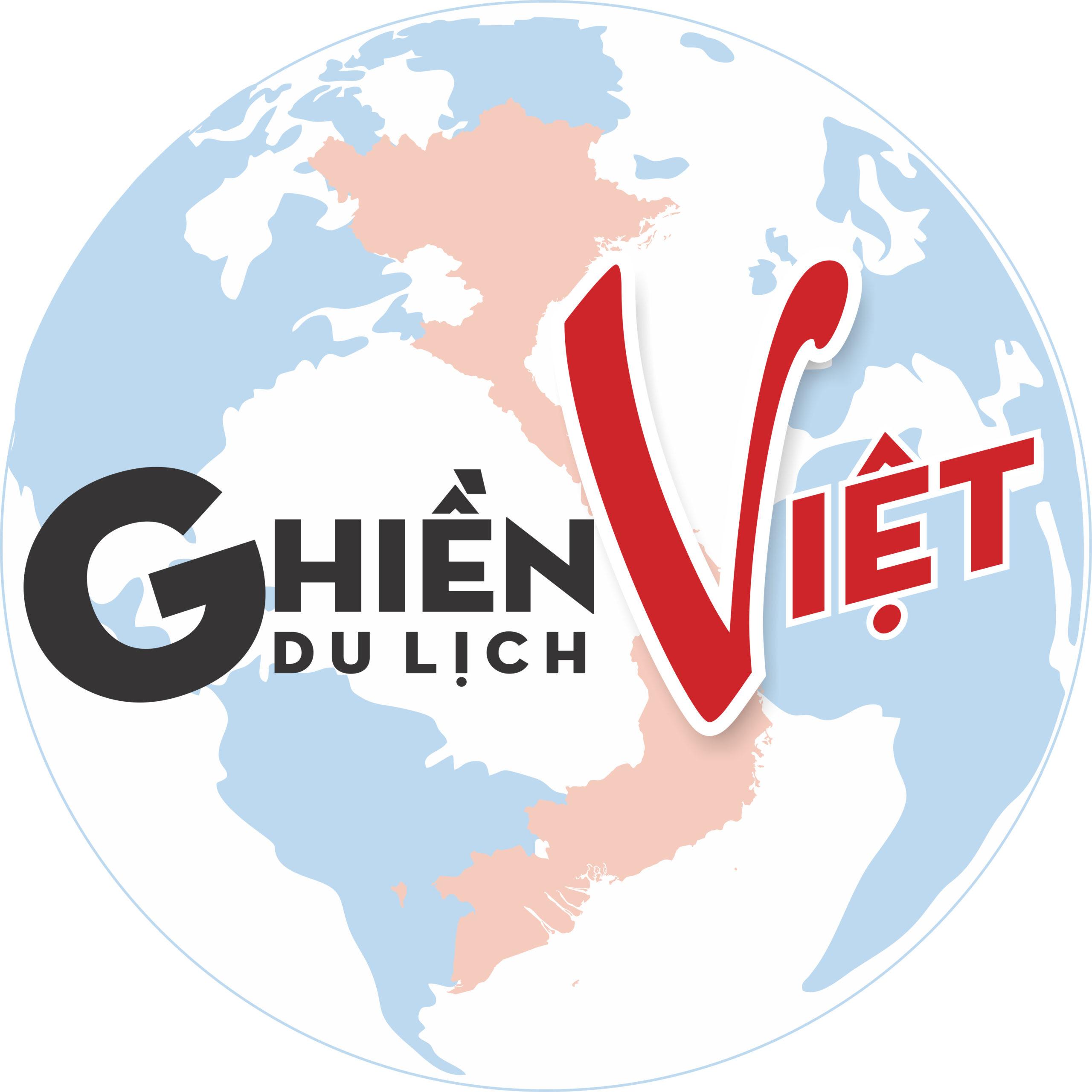 Ghiền Du Lịch Việt | Thông Tin – Cẩm Nang – Ẩm Thực – Văn Hóa -Du Lịch Việt Nam  |